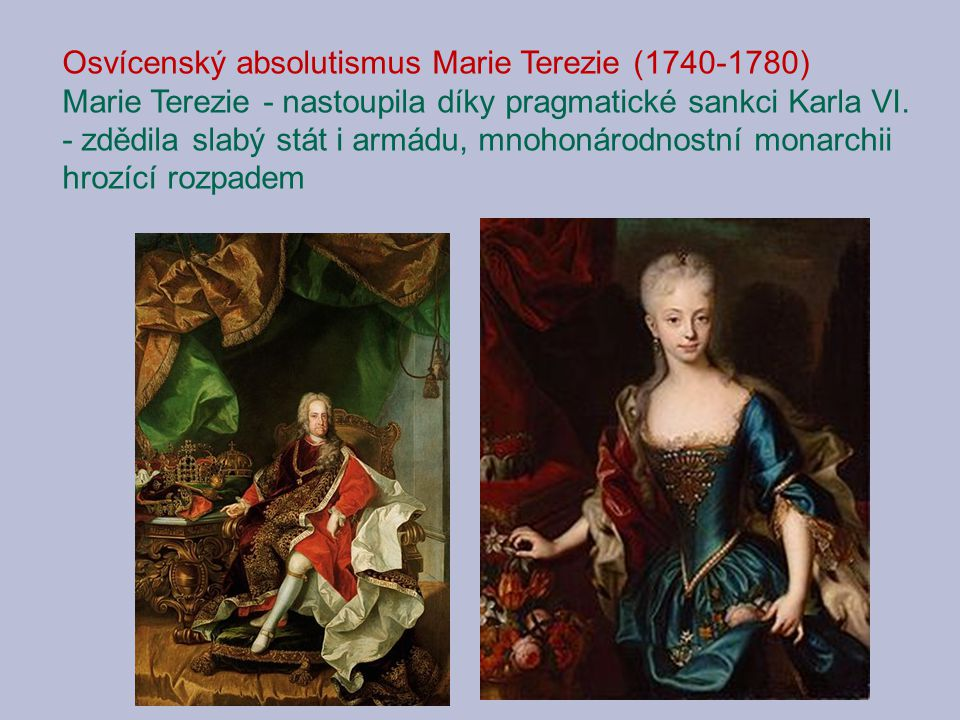 Osvícenský absolutismus Marie Terezie (1740-1780)