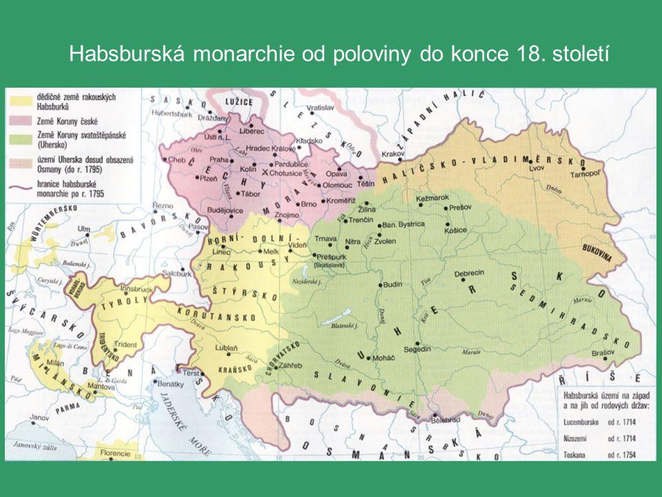 Habsburská monarchie od poloviny do konce 18. století