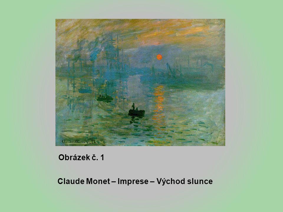 Obrázek č. 1 Claude Monet – Imprese – Východ slunce