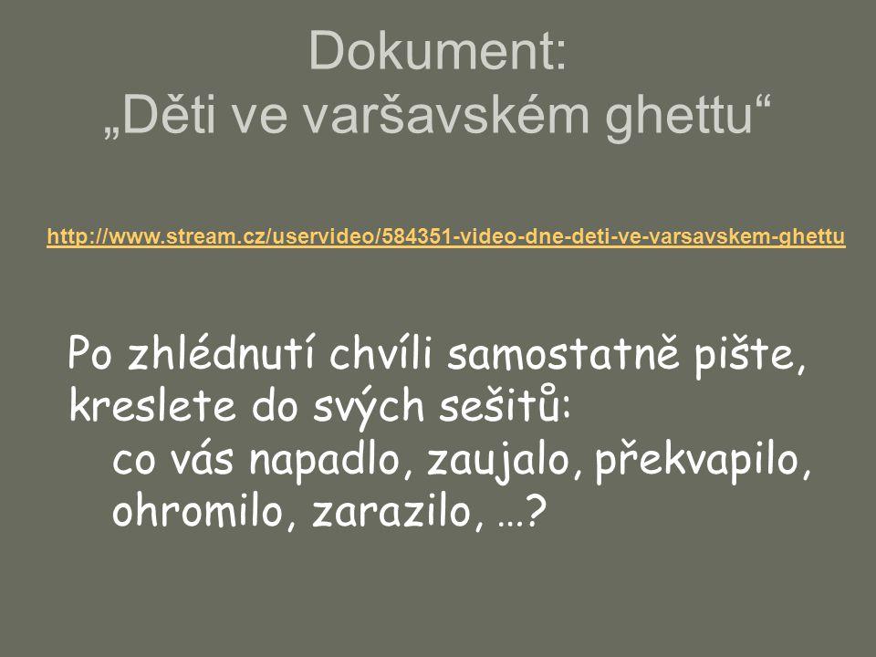 """Dokument: """"Děti ve varšavském ghettu"""
