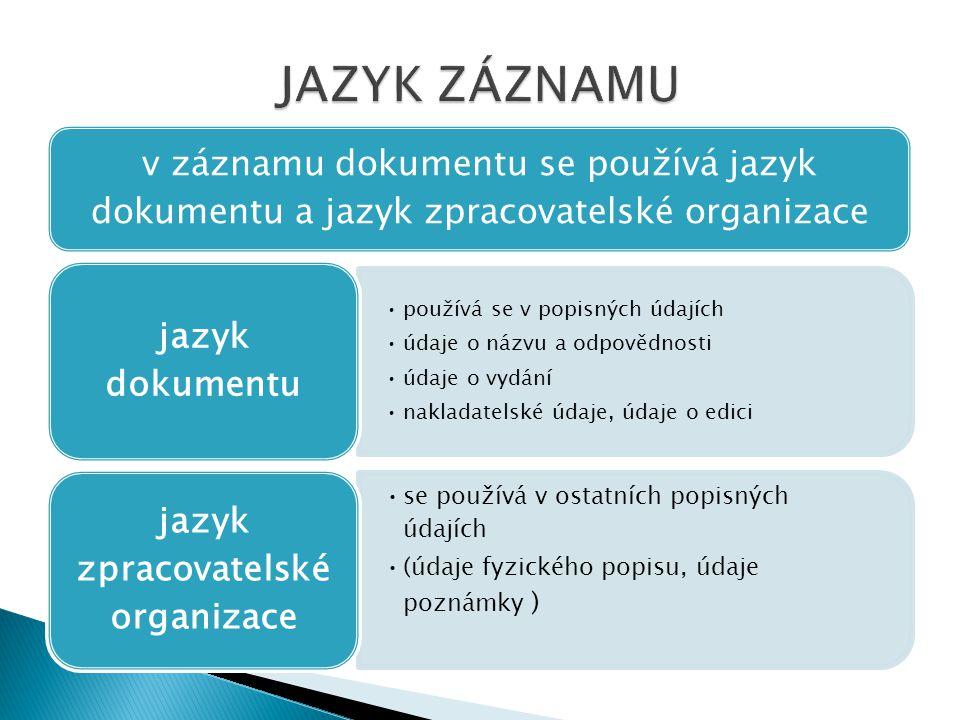 jazyk zpracovatelské organizace