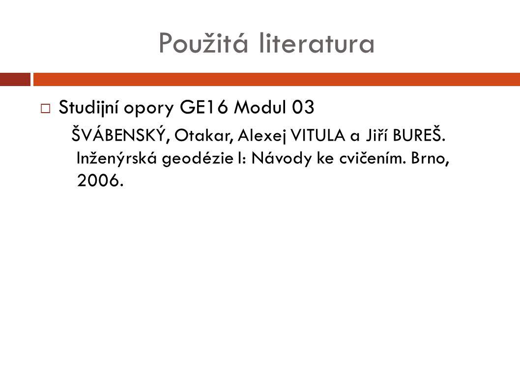 Použitá literatura Studijní opory GE16 Modul 03
