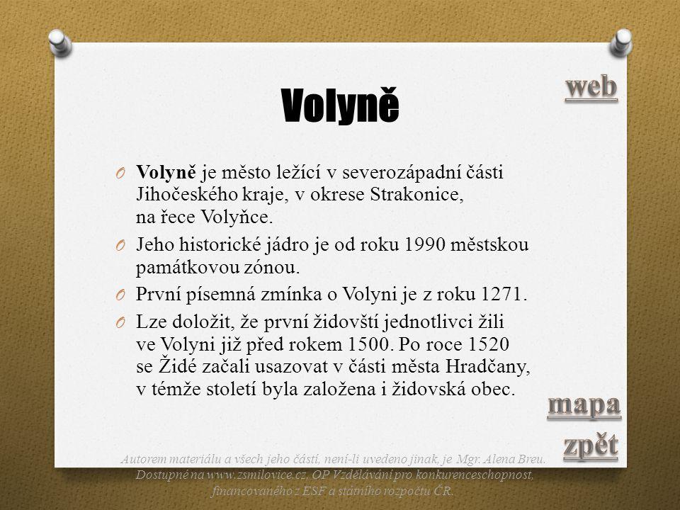 Volyně web. Volyně je město ležící v severozápadní části Jihočeského kraje, v okrese Strakonice, na řece Volyňce.