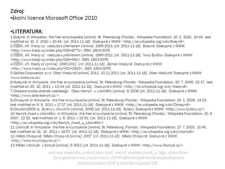 školní licence Microsoft Office 2010 LITERATURA:
