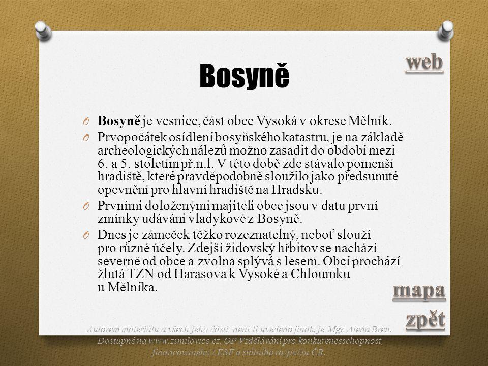 Bosyně web. Bosyně je vesnice, část obce Vysoká v okrese Mělník.