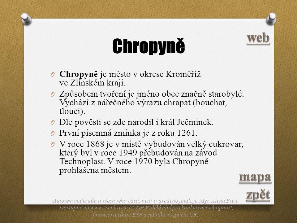 Chropyně web. Chropyně je město v okrese Kroměříž ve Zlínském kraji.