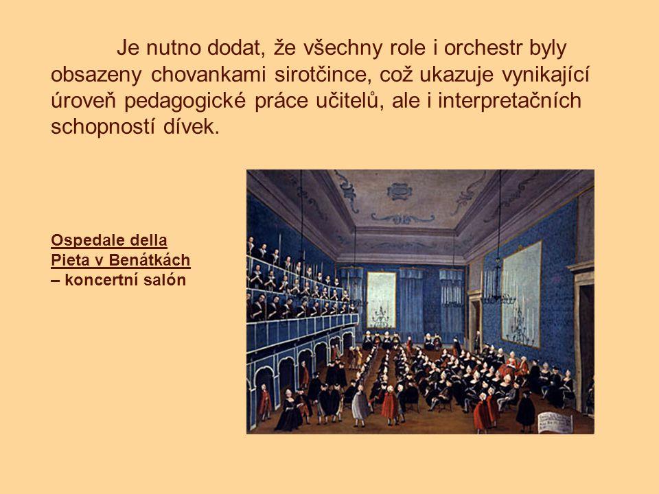 Je nutno dodat, že všechny role i orchestr byly obsazeny chovankami sirotčince, což ukazuje vynikající úroveň pedagogické práce učitelů, ale i interpretačních schopností dívek.