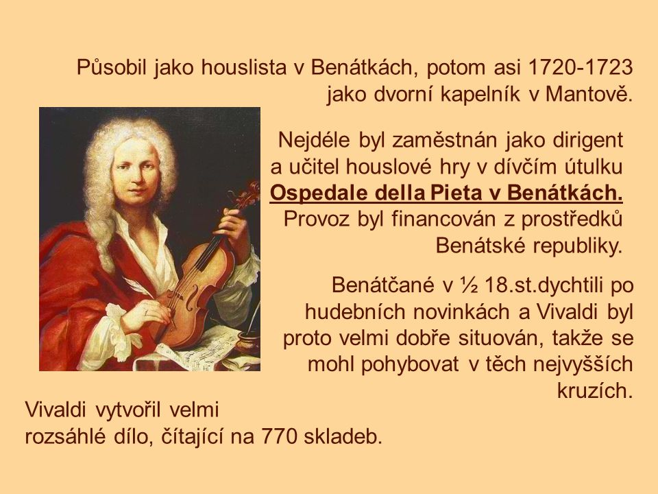 Působil jako houslista v Benátkách, potom asi 1720-1723 jako dvorní kapelník v Mantově.