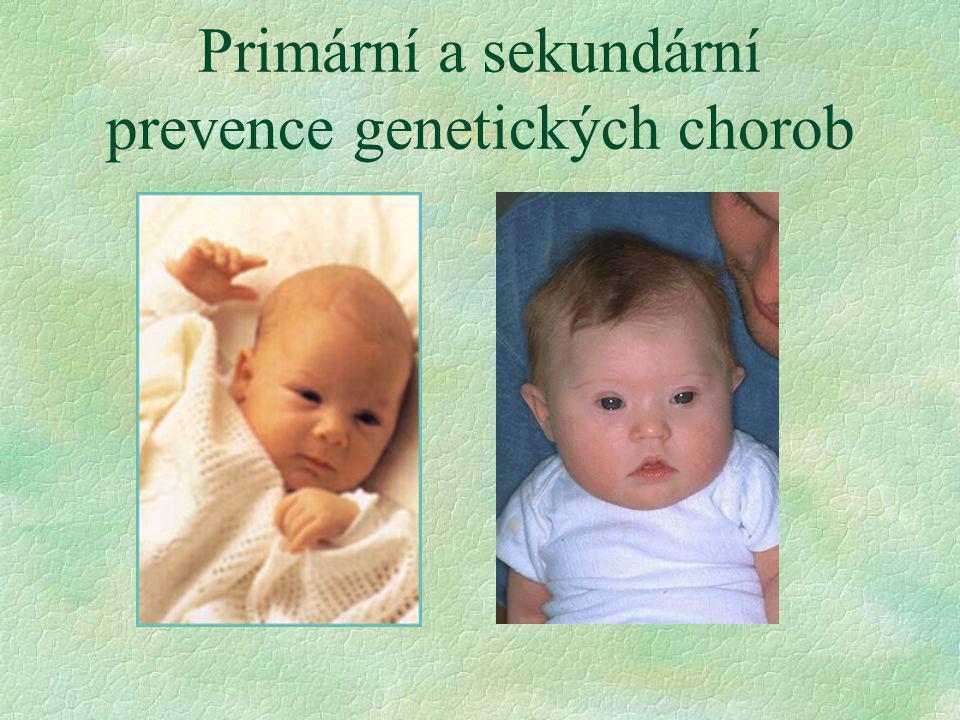 Primární a sekundární prevence genetických chorob