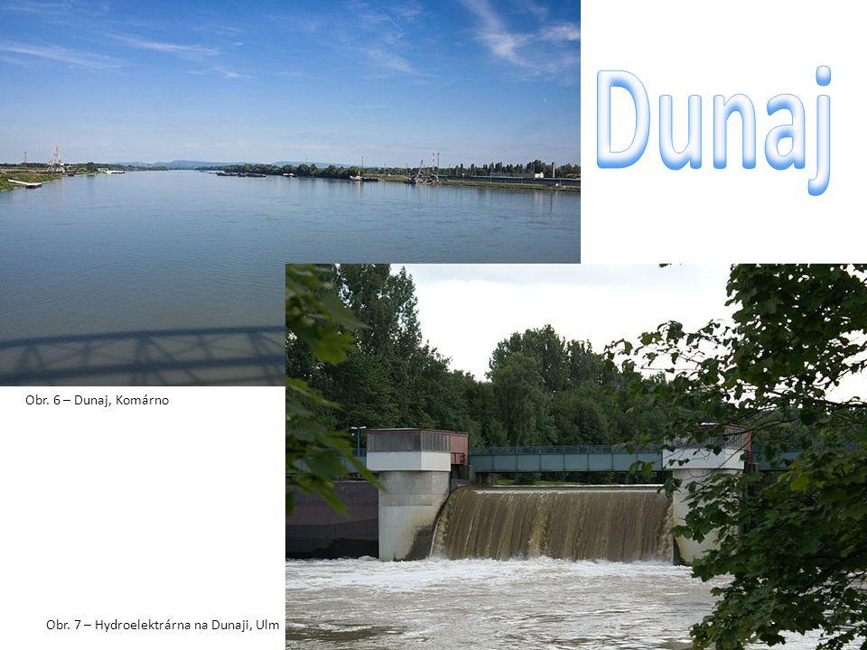 Dunaj Obr. 6 – Dunaj, Komárno Obr. 7 – Hydroelektrárna na Dunaji, Ulm