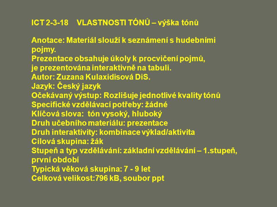ICT 2-3-18 VLASTNOSTI TÓNŮ – výška tónů
