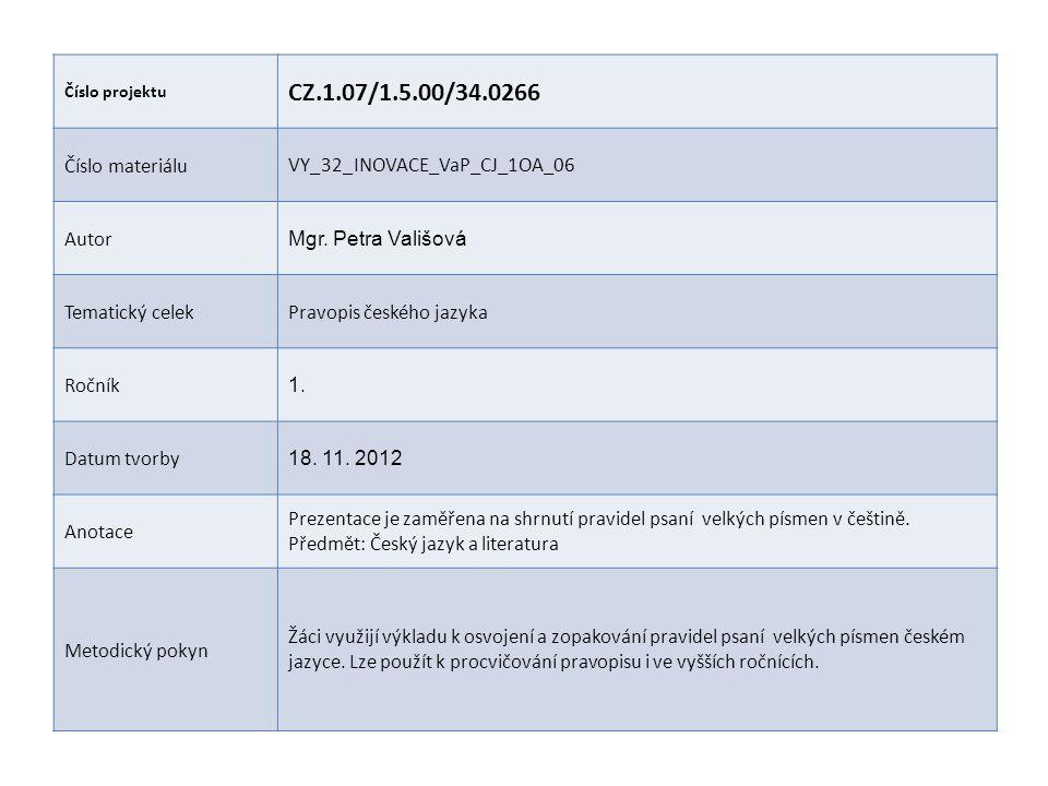 CZ.1.07/1.5.00/34.0266 Číslo materiálu VY_32_INOVACE_VaP_CJ_1OA_06