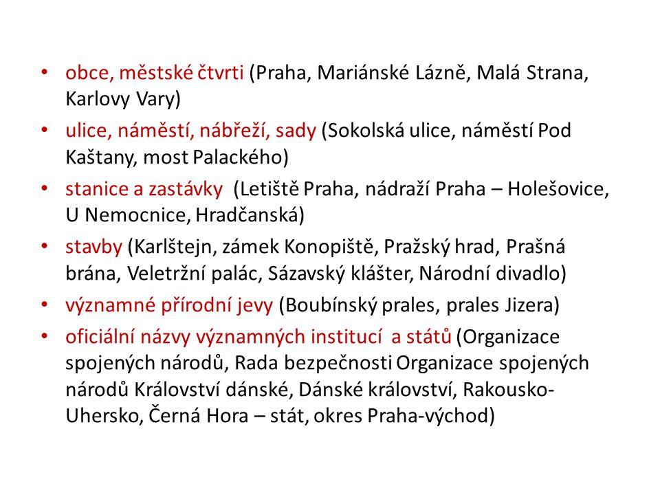 obce, městské čtvrti (Praha, Mariánské Lázně, Malá Strana, Karlovy Vary)