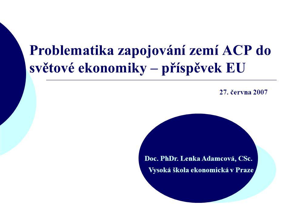 Problematika zapojování zemí ACP do světové ekonomiky – příspěvek EU