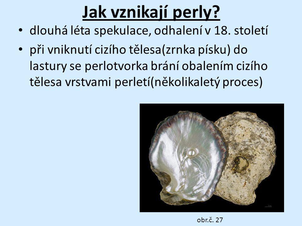 Jak vznikají perly dlouhá léta spekulace, odhalení v 18. století