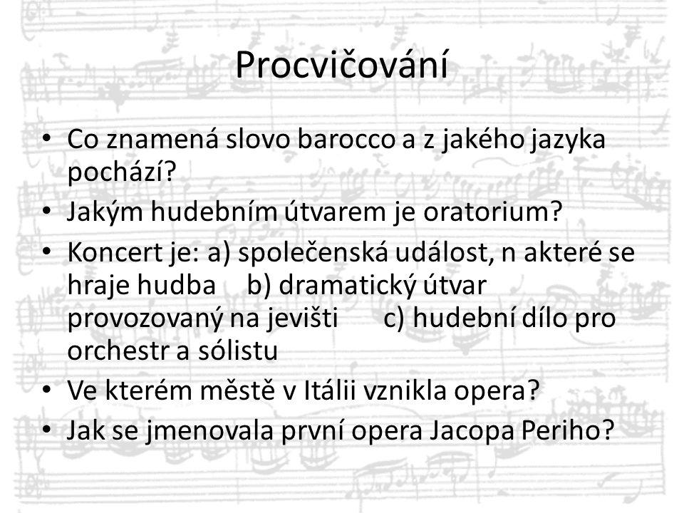 Procvičování Co znamená slovo barocco a z jakého jazyka pochází