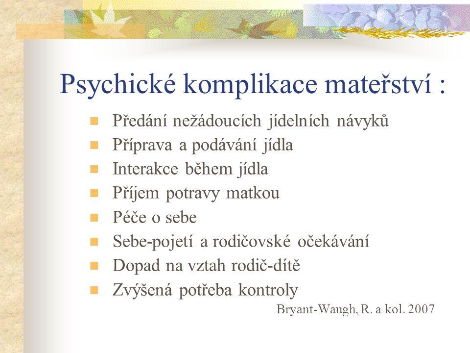 Psychické komplikace mateřství :