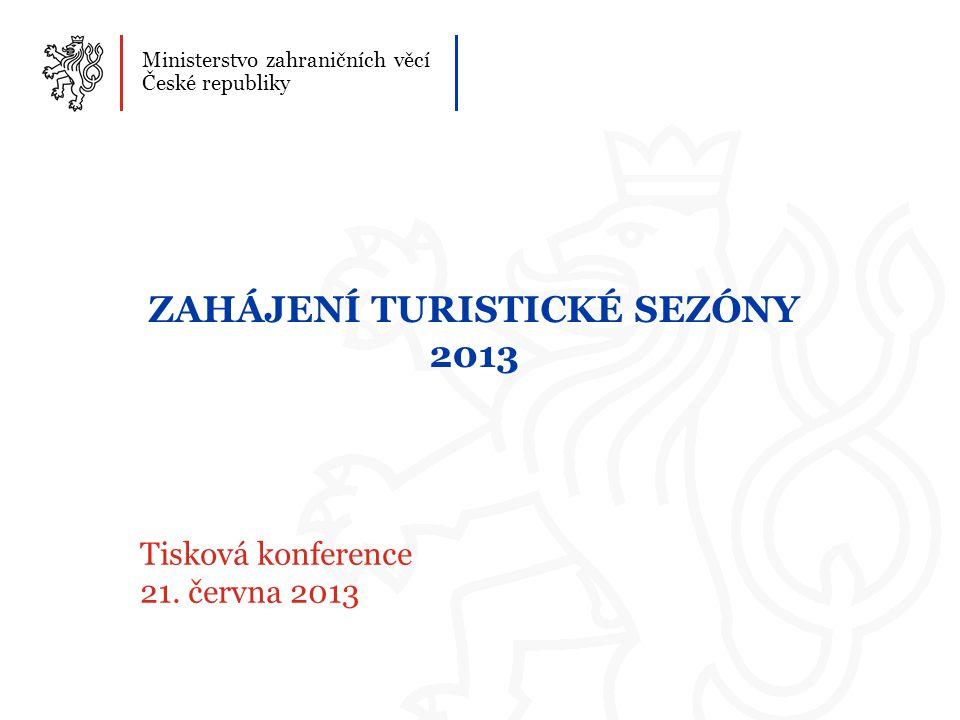ZAHÁJENÍ TURISTICKÉ SEZÓNY 2013