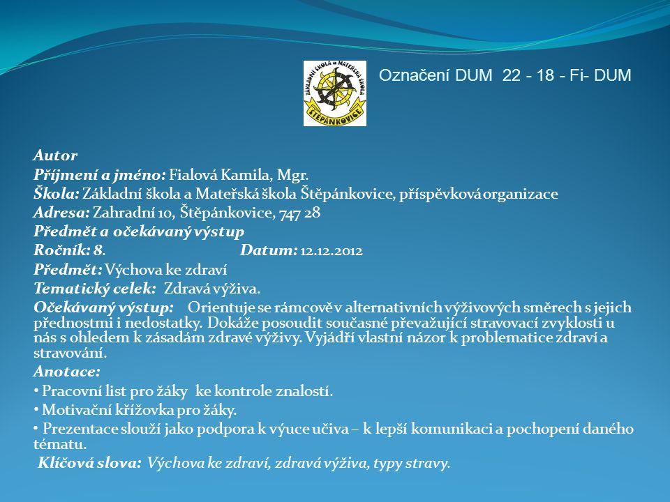 Označení DUM 22 - 18 - Fi- DUM Autor