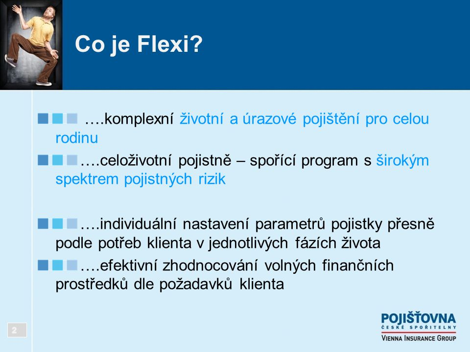 Co je Flexi ….komplexní životní a úrazové pojištění pro celou rodinu