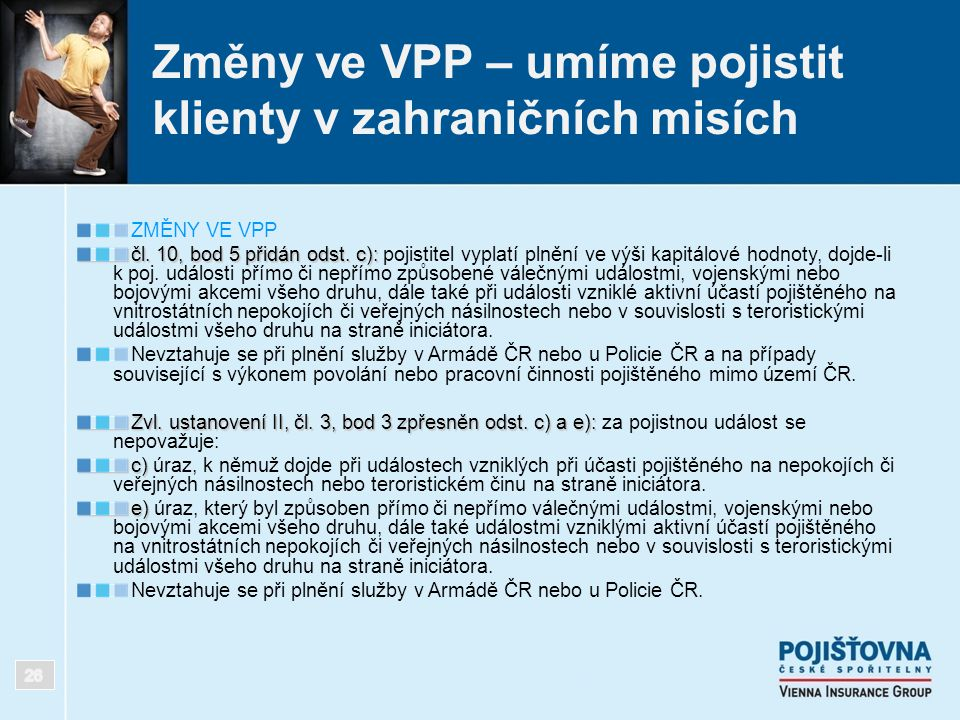Změny ve VPP – umíme pojistit klienty v zahraničních misích