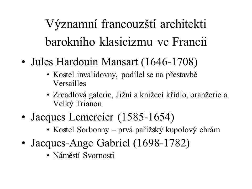Významní francouzští architekti barokního klasicizmu ve Francii