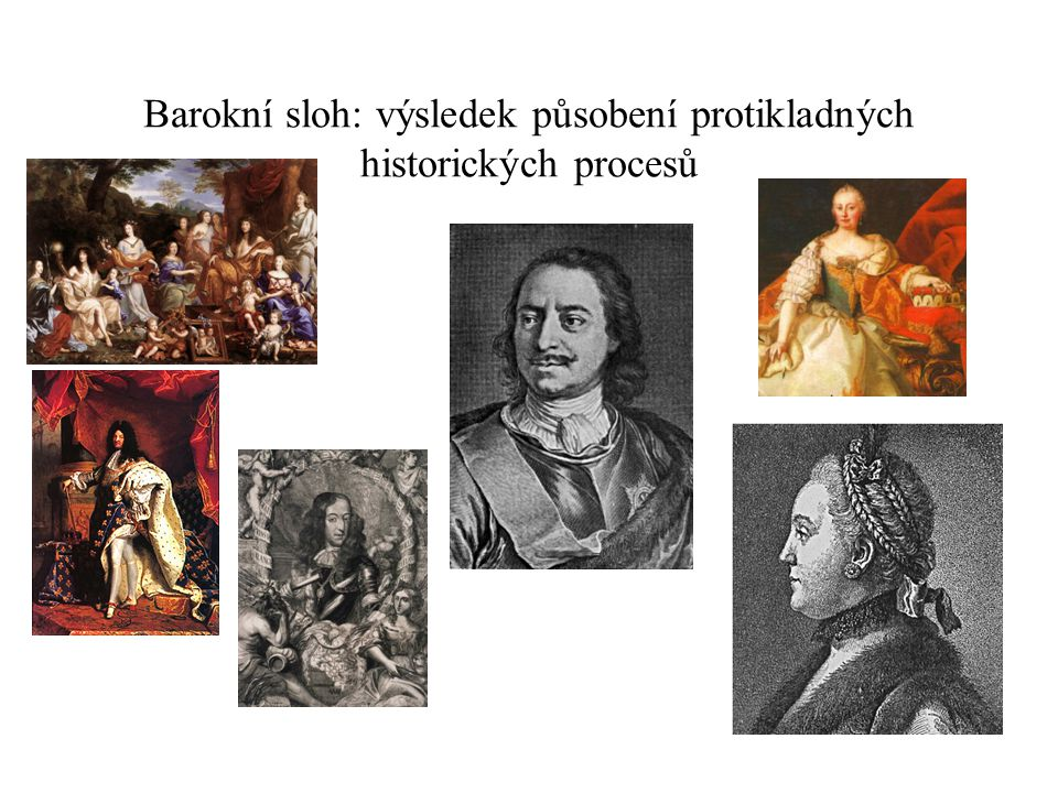 Barokní sloh: výsledek působení protikladných historických procesů