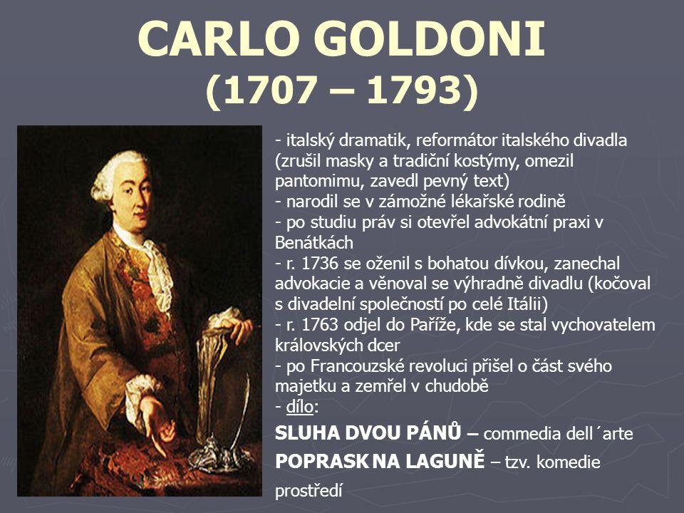 CARLO GOLDONI (1707 – 1793) SLUHA DVOU PÁNŮ – commedia dell´arte