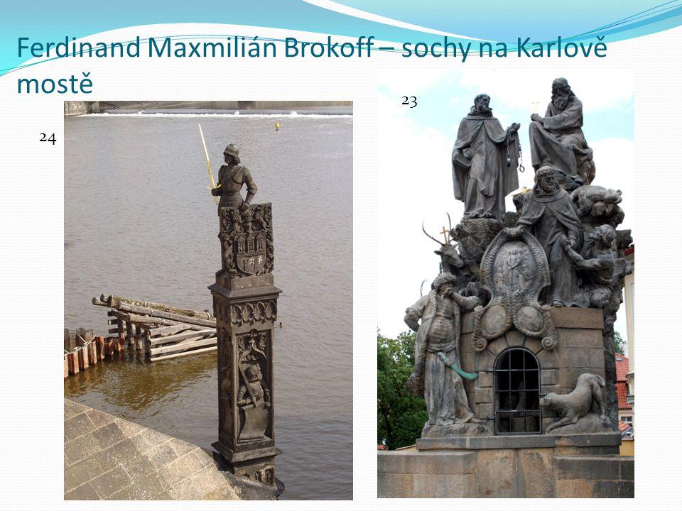 Ferdinand Maxmilián Brokoff – sochy na Karlově mostě
