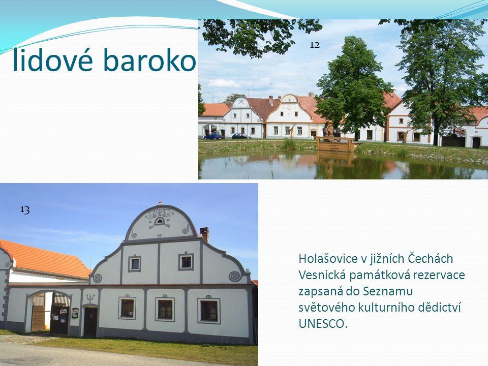 lidové baroko Holašovice v jižních Čechách