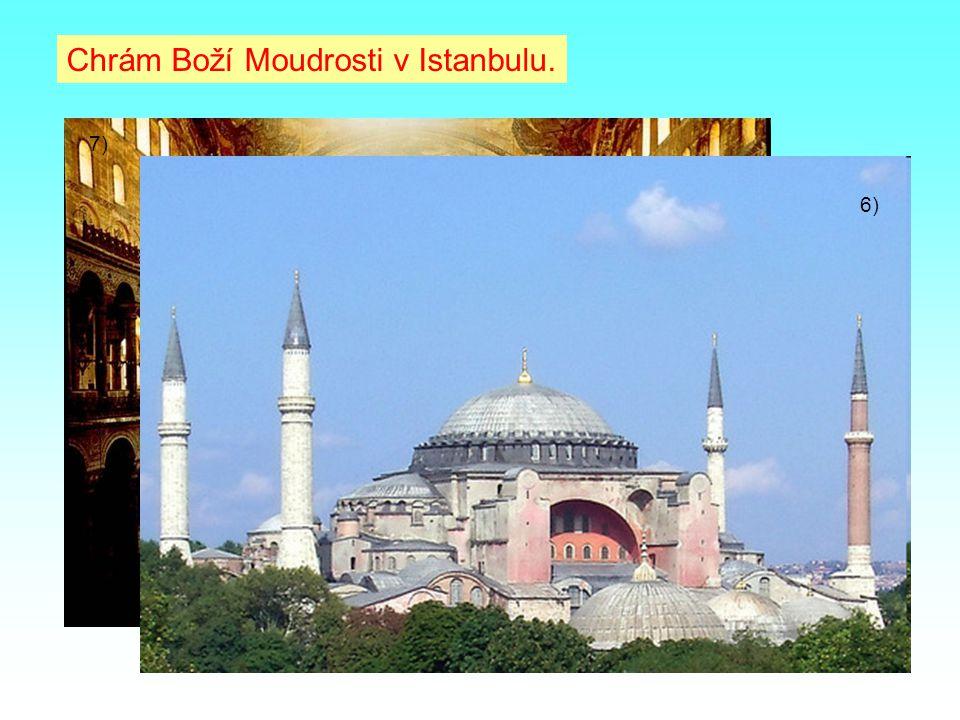 Chrám Boží Moudrosti v Istanbulu.