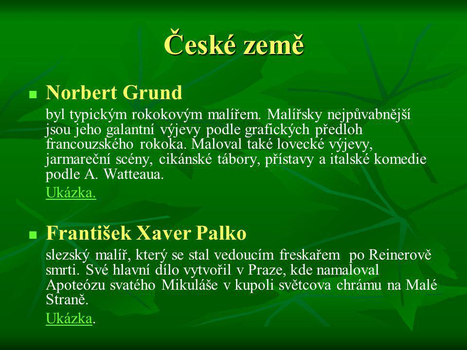 České země Norbert Grund František Xaver Palko
