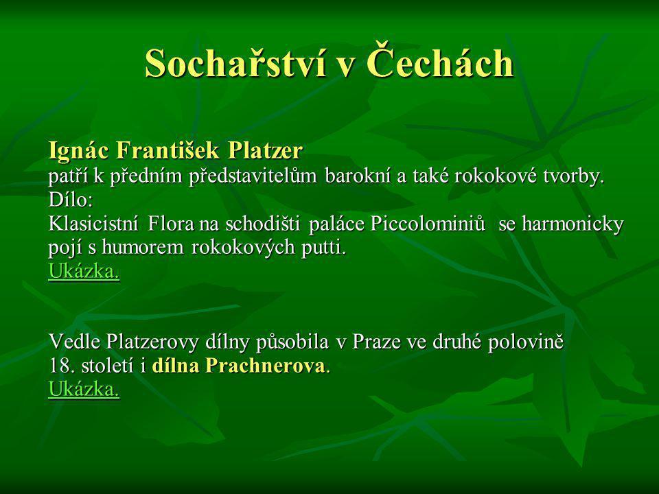 Sochařství v Čechách Ignác František Platzer
