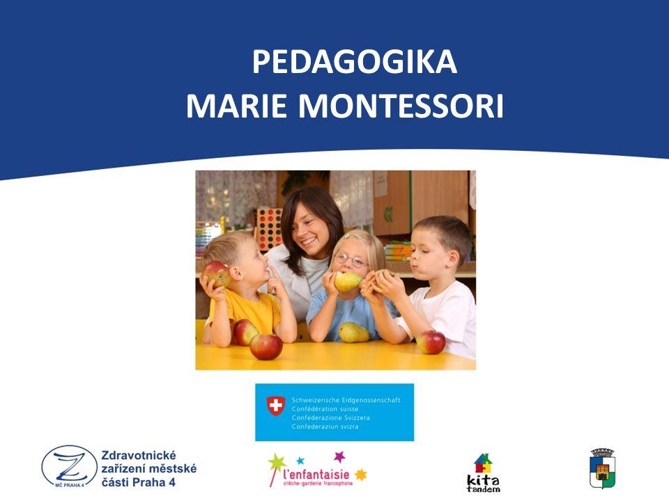 PEDAGOGIKA MARIE MONTESSORI