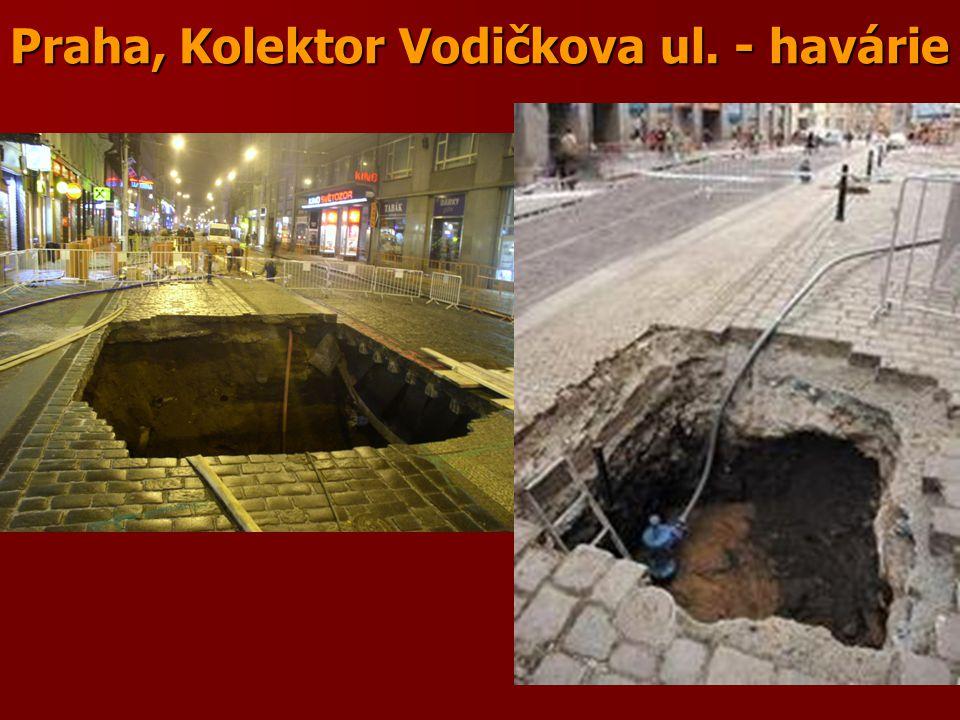 Praha, Kolektor Vodičkova ul. - havárie