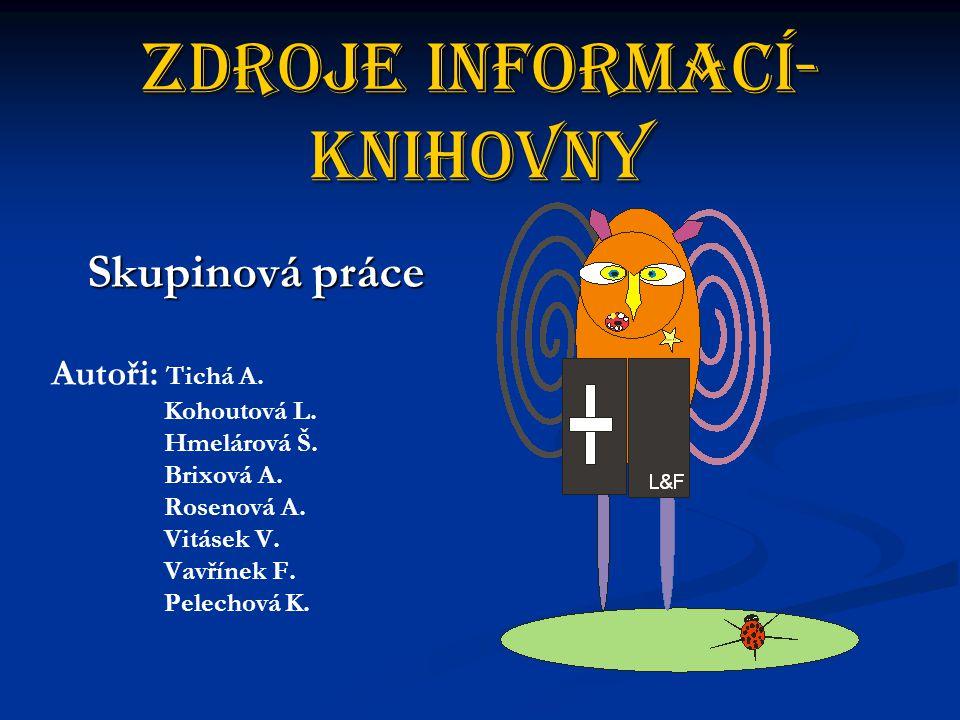 Zdroje informací-Knihovny
