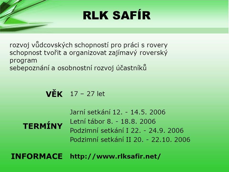 RLK SAFÍR VĚK TERMÍNY INFORMACE