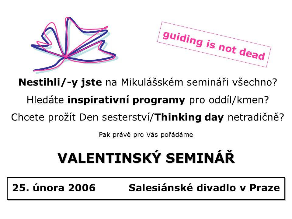 25. února 2006 Salesiánské divadlo v Praze