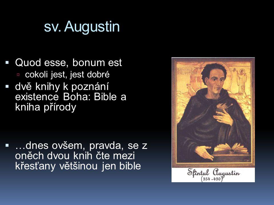 sv. Augustin Quod esse, bonum est
