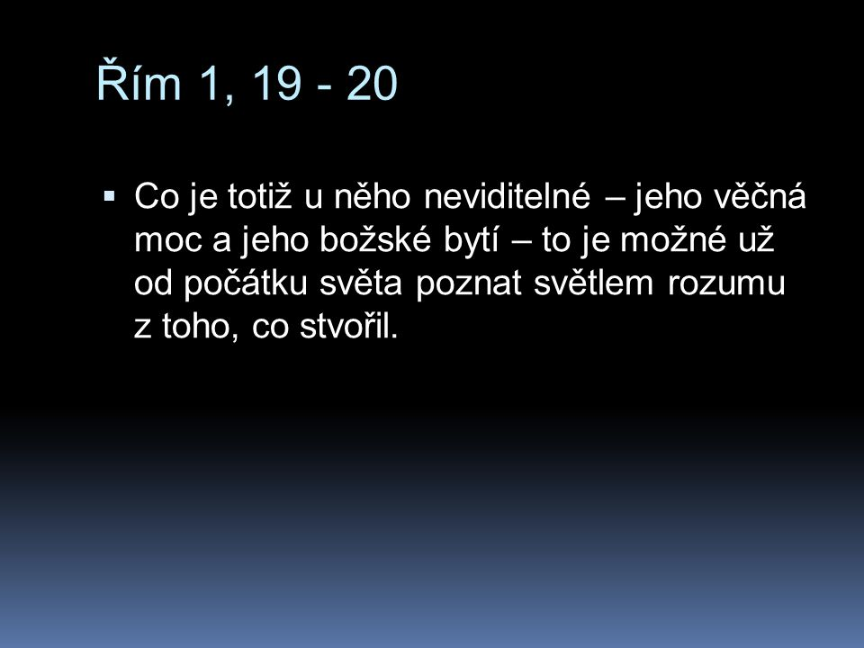 Řím 1, 19 - 20