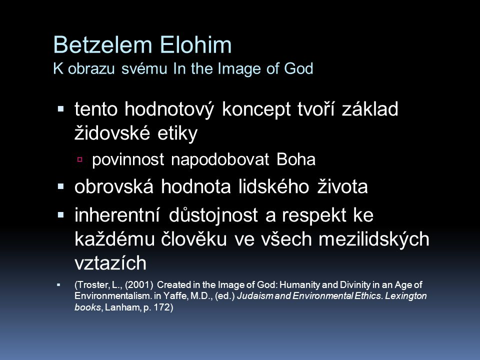 Betzelem Elohim K obrazu svému In the Image of God