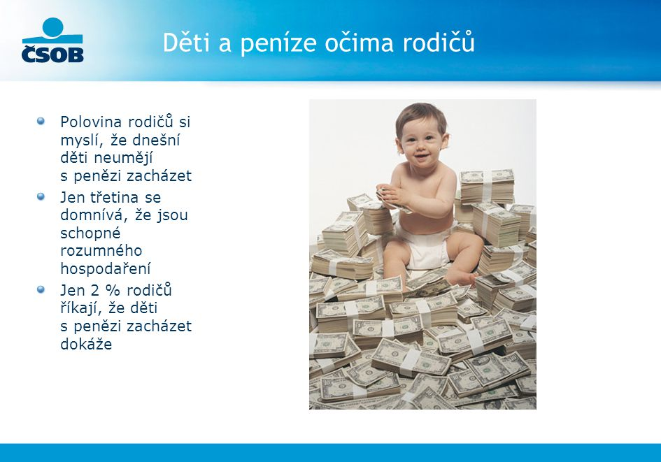 Děti a peníze očima rodičů
