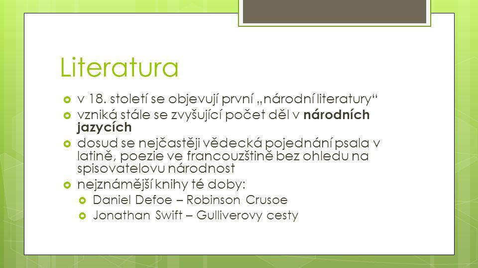 """Literatura v 18. století se objevují první """"národní literatury"""