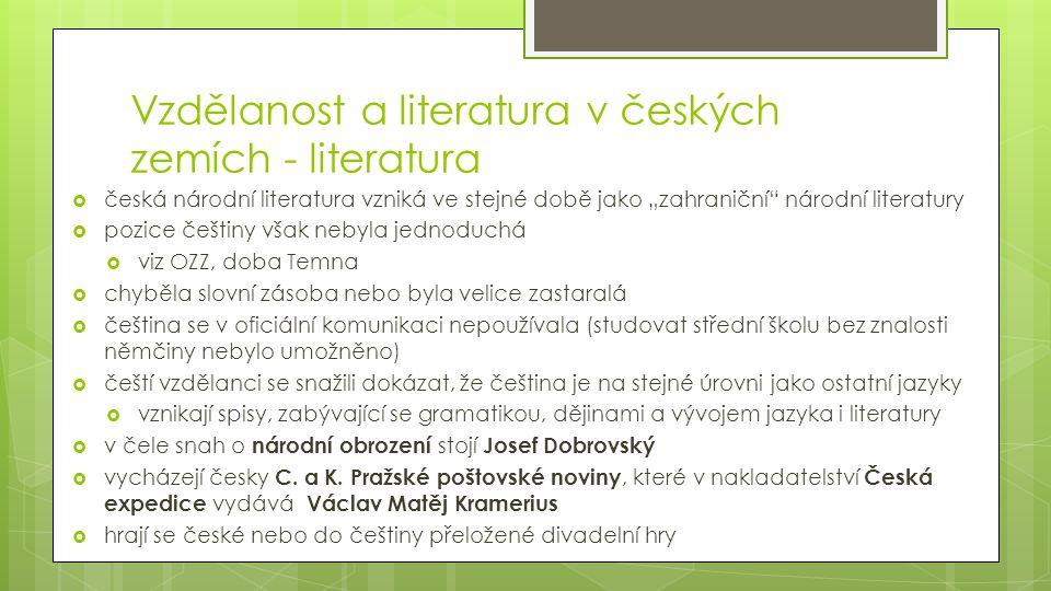 Vzdělanost a literatura v českých zemích - literatura