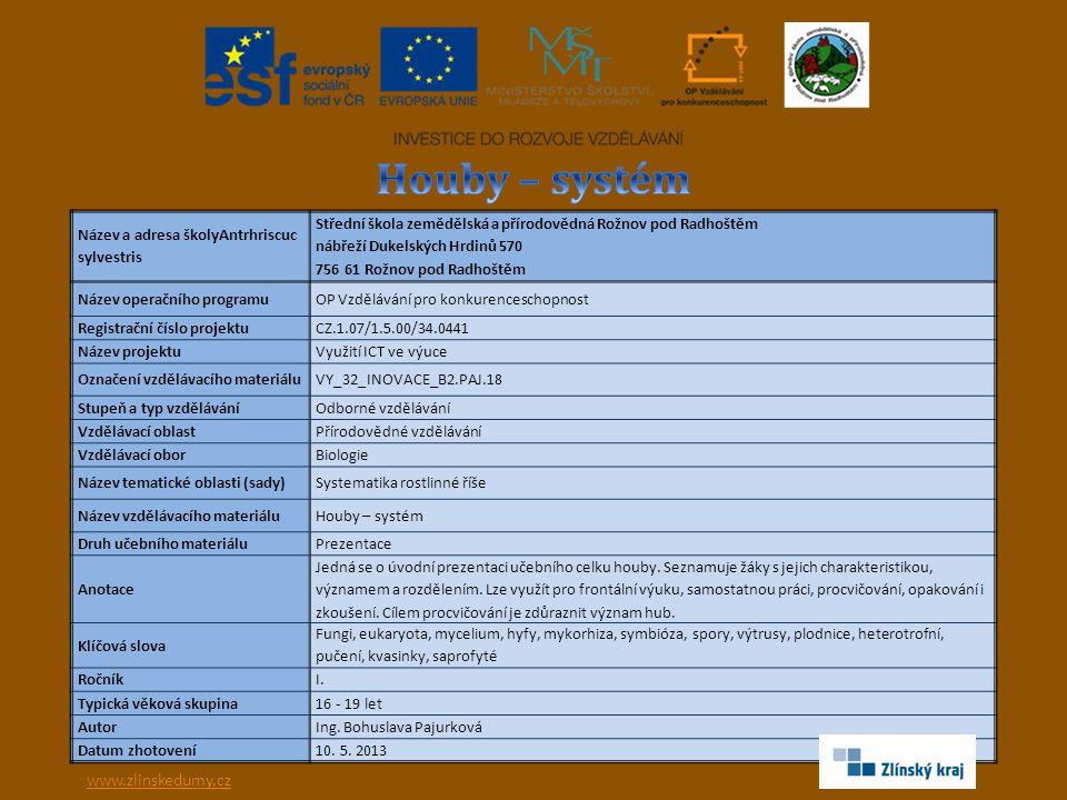 Houby – systém www.zlinskedumy.cz