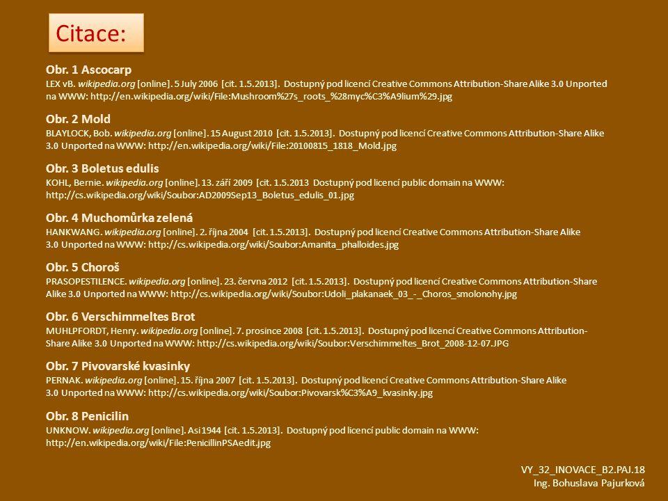 Citace: Obr. 1 Ascocarp Obr. 2 Mold Obr. 3 Boletus edulis