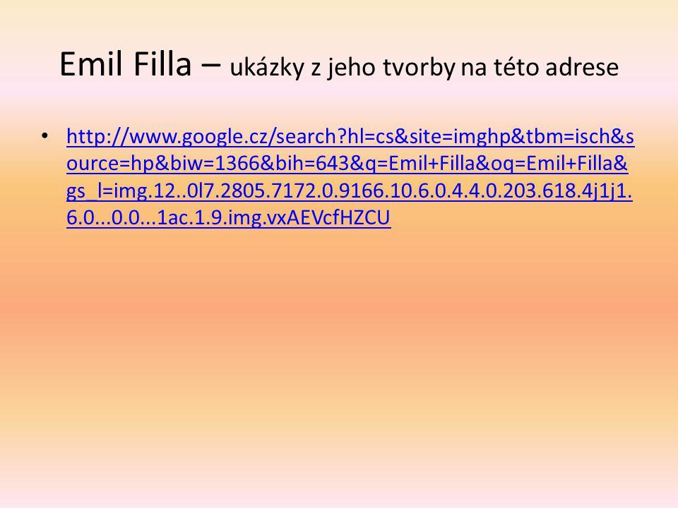 Emil Filla – ukázky z jeho tvorby na této adrese
