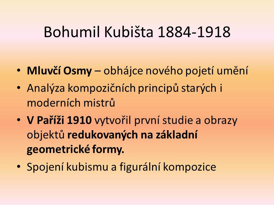 Bohumil Kubišta 1884-1918 Mluvčí Osmy – obhájce nového pojetí umění