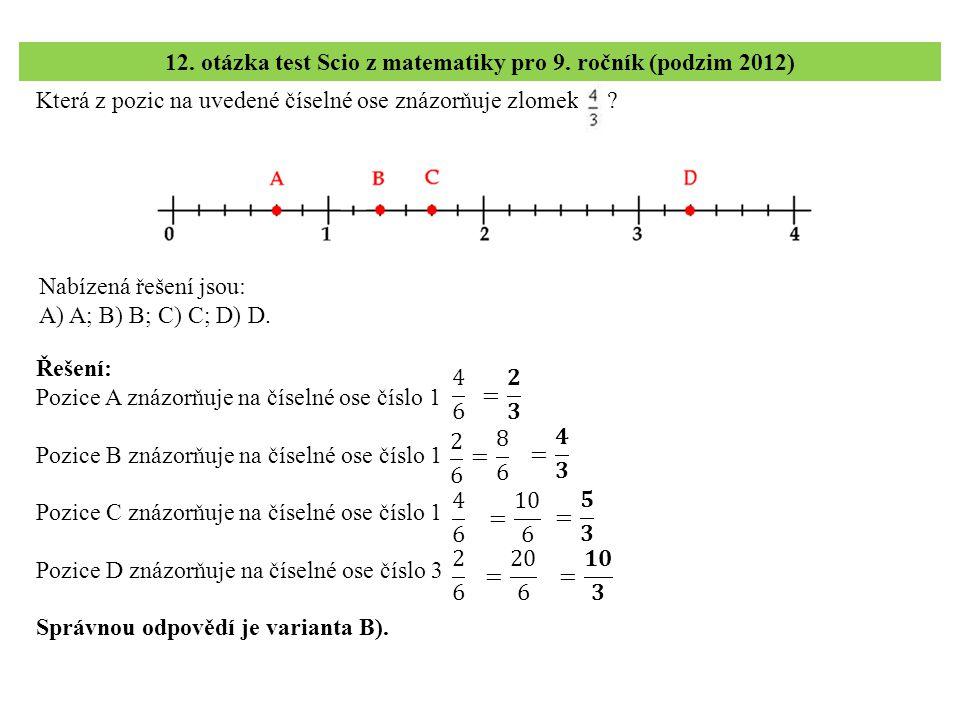 12. otázka test Scio z matematiky pro 9. ročník (podzim 2012)