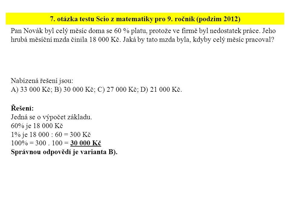7. otázka testu Scio z matematiky pro 9. ročník (podzim 2012)